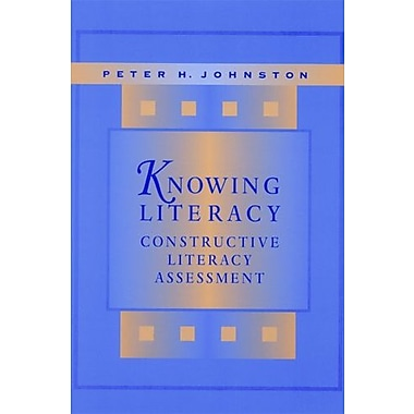 Knowing Literacy: Constructive Literacy Assessment, Used Book (9781571100085)