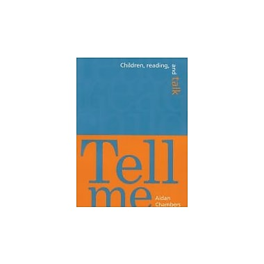 Tell Me: Children, Reading, and Talk, New Book (9781571100306)