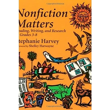 Nonfiction Matters: Reading, Writing, and Research in Grades 3-8, New Book (9781571100726)
