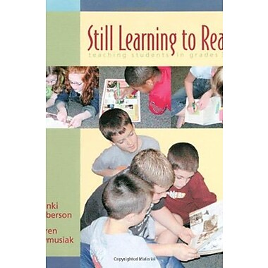 Still Learning to Read: Teaching Students in Grades 3-6, New Book (9781571103598)