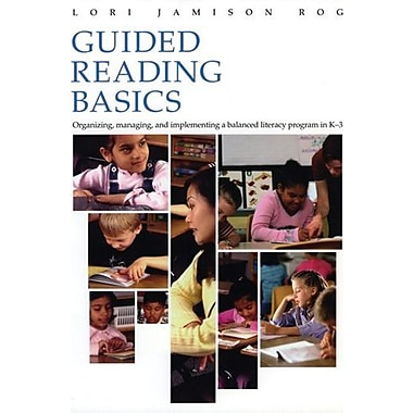 Guided Reading Basics: Organizing, Managing and Implementing a Balanced Literacy Program in K-3, Used Book (9781571103833)