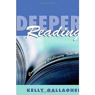 Deeper Reading: Comprehending Challenging Texts, 4-12, Used Book (9781571103840)