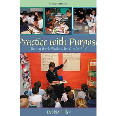 Practice with Purpose: Literacy Work Stations for Grades 3-6, New Book (9781571103956)
