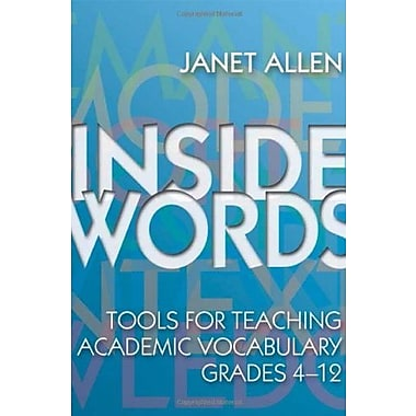 Inside Words: Tools for Teaching Academic Vocabulary, Grades 4-12, Used Book (9781571103994)