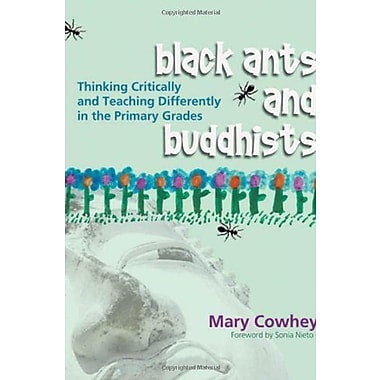 Black Ants and Buddhists: Thinking Critically and Teaching Differently in the Primary Grades, Used Book (9781571104182)