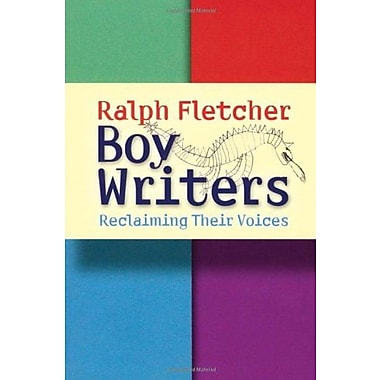 Boy Writers: Reclaiming Their Voices, New Book (9781571104250)