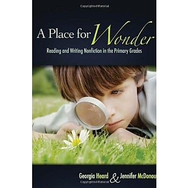 A Place for Wonder: Reading and Writing Nonfiction in the Primary Grades, Used Book (9781571104328)
