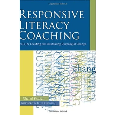Responsive Literacy Coaching: Tools for Creating and Sustaining Purposeful Change, New Book (9781571104632)