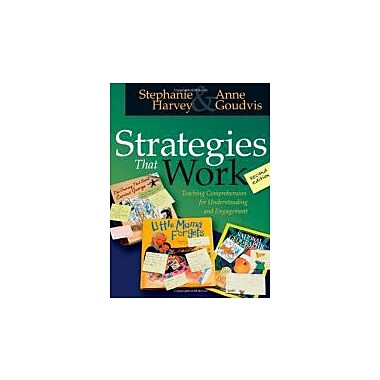 Strategies That Work: Teaching Comprehension for Understanding and Engagement, New Book (9781571104816)
