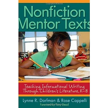 Nonfiction Mentor Texts: Teaching Informational Writing Through Children's Literature, K-8, Used Book (9781571104960)