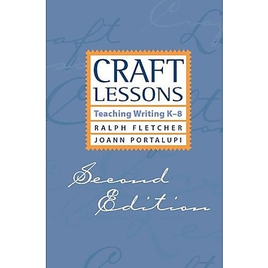 Craft Lessons Second Edition: Teaching Writing K-8, Used Book (9781571107060)