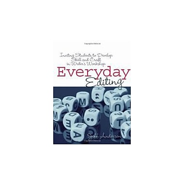 Everyday Editing: Inviting Students to Develop Skill and Craft in Writer's Workshop, Used Book (9781571107091)