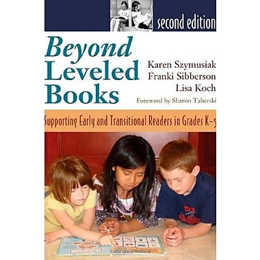 Beyond Leveled Books 2nd Edition: Supporting Early and Transitional Readers in Grades K-5, New Book (9781571107145)