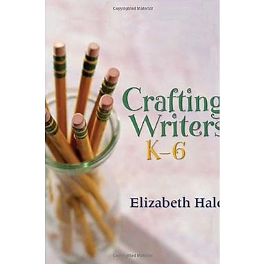 Crafting Writers, K 6, Used Book (9781571107398)