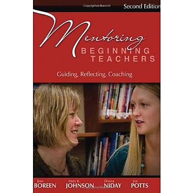 Mentoring Beginning Teachers, Second Edition: Guiding Reflecting Coaching, Used Book (9781571107428)