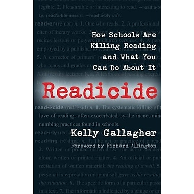 Readicide: How Schools Are Killing Reading and What You Can Do About It, Used Book (9781571107800)