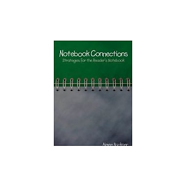 Notebook Connections: Strategies for the Reader's Notebook, New Book (9781571107824)