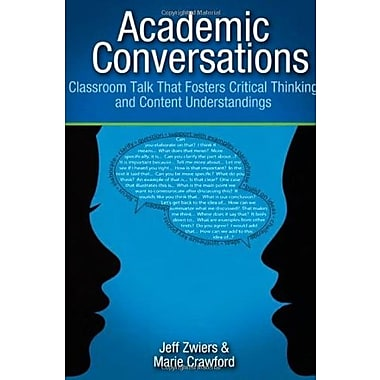 Academic Conversations: Classroom Talk that Fosters Critical Thinking and Content Understandings, New Book (9781571108845)