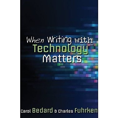 When Writing with Technology Matters, Used Book (9781571109378)