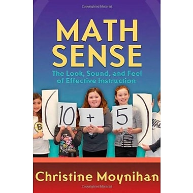 Math Sense: The Look, Sound, and Feel of Effective Instruction, New Book (9781571109422)