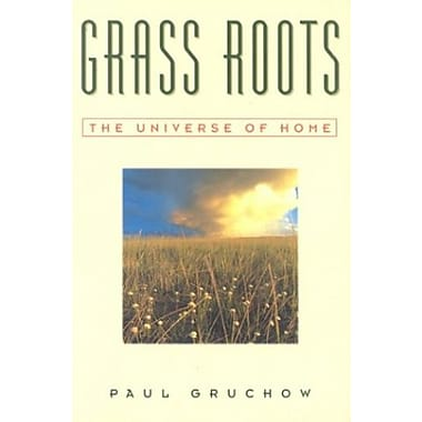 Grass Roots: The Universe of Home, Used Book (9781571312075)