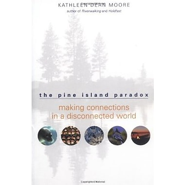 The Pine Island Paradox: Making Connections in a Disconnected World, Used Book (9781571312815)