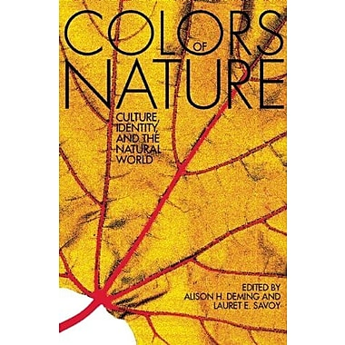 The Colors of Nature: Culture, Identity and the Natural World, Used Book (9781571313195)