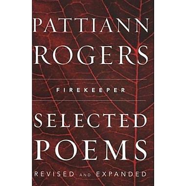 Firekeeper: Selected Poems, New Book (9781571314215)