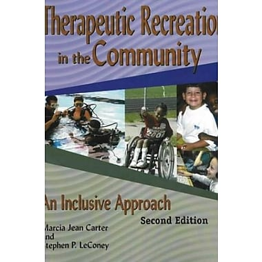 Therapeutic Recreation Programs in the Community: An Inclusive Approach, Used Book (9781571675132)