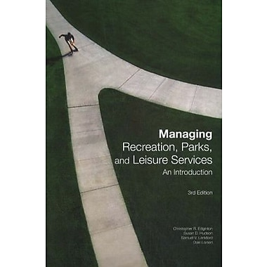 Managing Recreation, Parks and Leisure Services: An Introduction, Used Book (9781571675286)
