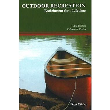 Outdoor Recreation: Enrichment for a Lifetime, New Book (9781571675309)