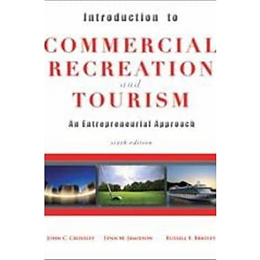 Introduction to Commercial Recreation and Tourism, New Book (9781571676771)