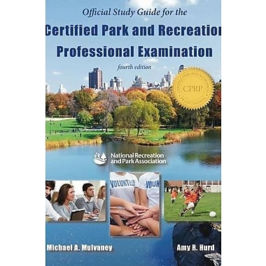 Official Study Guide for the Certified Park and Recreation Professional Examination, New Book (9781571677044)