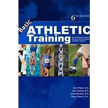 Basic Athletic Training: An Introductory Course in the Care & Prevention of Injuries, New Book (9781571677594)