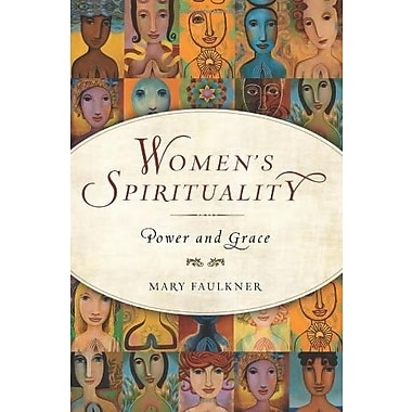 Women's Spirituality: Power and Grace, New Book (9781571746252)
