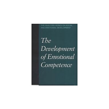 The Development of Emotional Competence (Guilford Series on Social and Emotional Development), New Book (9781572304345)