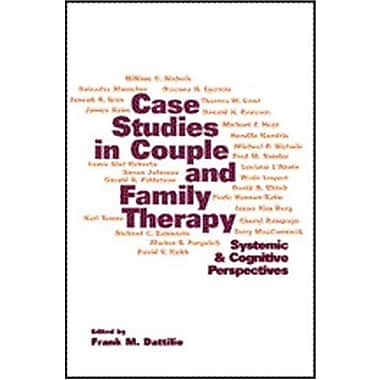Case Studies in Couple and Family Therapy: Systemic and Cognitive Perspectives (9781572306967), New Book