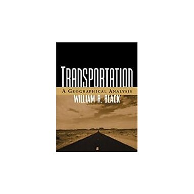 Transportation: A Geographical Analysis, New Book (9781572308480)