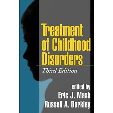 Treatment of Childhood Disorders, Third Edition, Used Book (9781572309210)
