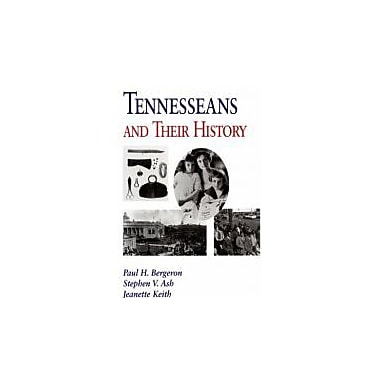 Tennesseans & Their History, Used Book (9781572330566)