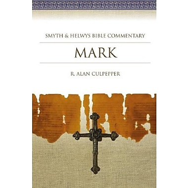 Mark: Smyth & Helwys Bible Commentary, Used Book (9781573120777)