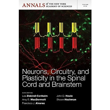 Neurons, Circuitry, and Plasticity in the Spinal Cord and Brainstem, Volume 1279 (9781573318747)