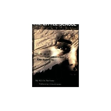 The Little School: Tales of Disappearance and Survival, Used Book (9781573440295)