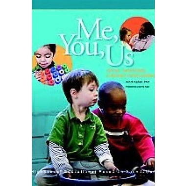 Me, You Us : Social-Emotional Learning in Preschool, Used Book (9781573794251)