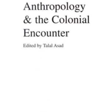 Anthropology & the Colonial Encounter, Used Book (9781573925891)