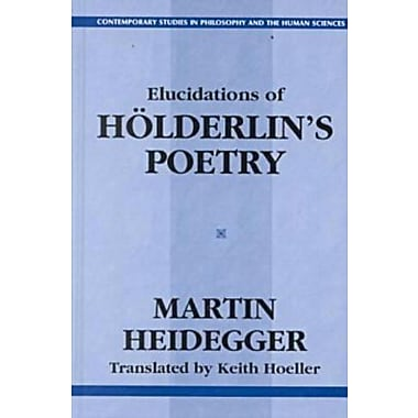 Elucidations of Holderlin's Poetry, Used Book (9781573927352)