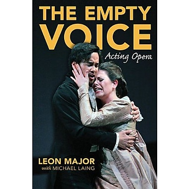 The Empty Voice: Acting Opera, Used Book (9781574671957)
