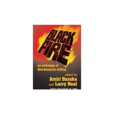 Black Fire: An Anthology of Afro-American Writing, Used Book (9781574780390)