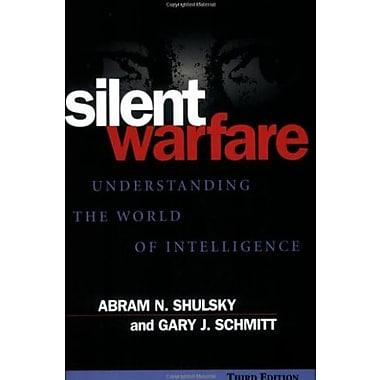Silent Warfare: Understanding the World of Intelligence, Used Book (9781574883459)