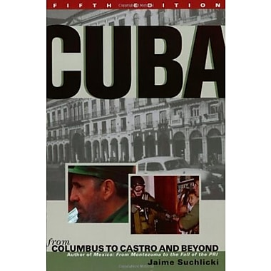 Cuba: From Columbus to Castro and Beyond, Fifth Edition Revised, Used Book (9781574884364)